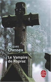 Le vampire de Ropraz par Chessex