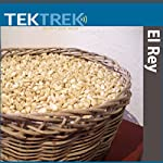 El Rey: A Glimpse into Maya Life |  TekTrek