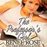 The Professor's Girl | Renee Rose