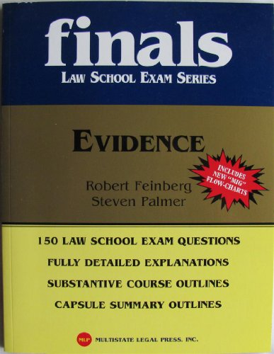 Finals: Law School Exam Series ( Evidence )
