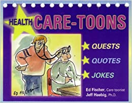 Image for Health Care-Toons CHALLENGES to Inspire Higher Levels of Well-Being