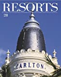 Resorts 28: The World's Most Beautiful Destinations (Resorts Magazine)