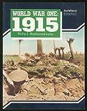 World War One: 1915 (Soldiers Fotofax) (1854090054) by Haythornthwaite, Philip J.