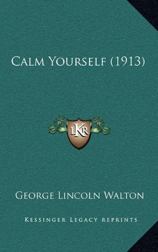 Calm Yourself (1913)