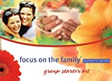 Focus on The Family Marriage Women's Group Starter Kit (Focus on the Family Women's Series) (0830733574) by Focus on the Family