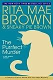 The Purrfect Murder (Mrs. Murphy Mysteries)