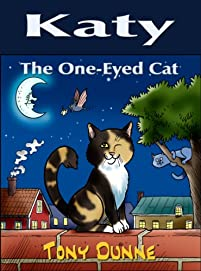 (FREE on 11/29) Katy The One-eyed Cat by Tony Dunne - http://eBooksHabit.com