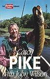 John Wilson Catch Pike with John Wilson (