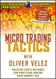Micro Trading Tactics (Wiley Trading Video)