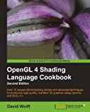 OpenGL 4 Shading Language Cookbook - Second Edition: 2
