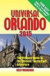 Universal Orlando 2015: The Ultimate...
