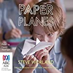 Paper Planes | Steve Worland