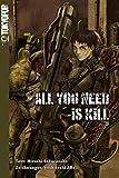 All You Need Is Kill. Novel (The Edge of Tomorrow)