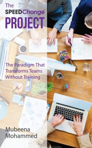 The SPEEDChange Project: The Paradigm That Transforms Teams Without Training