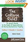 Cottage Rules: An Owner's Guide to th...