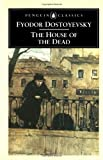 The House of the Dead (Penguin Classics) (0140444564) by Fyodor Dostoyevsky