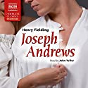 Joseph Andrews (       UNABRIDGED) by Henry Fielding Narrated by John Telfer