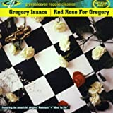 echange, troc Gregory Isaacs - Red Rose For Gregory