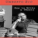 How to Write a Thesis | Umberto Eco