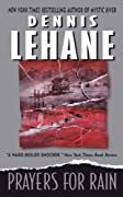 Prayers for Rain (Kenzie and Gennaro) by Dennis Lehane cover image