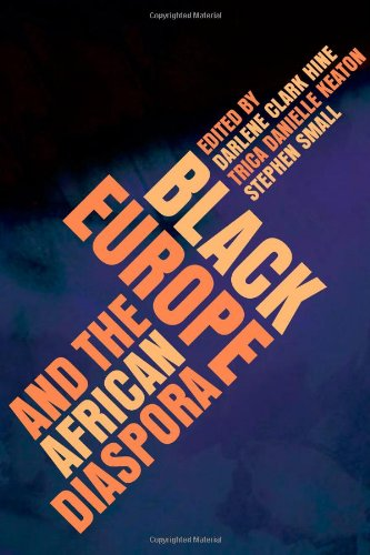 Black Europe and the African Diaspora (New Black Studies...