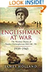 An Englishman at War: The Wartime Dia...