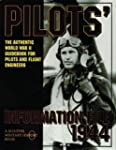 Pilots Information File 1944.: The Au...
