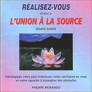Réalisez-vous grâce à l'Union à la Source | Livre audio