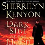Dark Side of the Moon: A Dark-Hunter Novel (       ABRIDGED) by Sherrilyn Kenyon Narrated by Maggi-Meg Reed