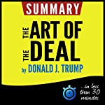 Summary: The Art of the Deal |  Book Summary