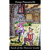 Nash of the Thieves' Guilddi Tony Passarelli