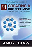 img - for Creating a Bug Free Mind: The Secret to Progress book / textbook / text book