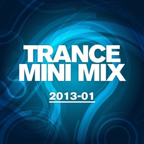 VA-Trance Mini Mix 2013 01-(ARVA260)-WEB-2013-EiTheLMP3 Download