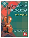 Scottish Fiddling for Viola (Mel Bay Presents)
