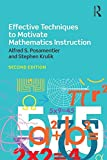 "Alfred Posamentier and Stephen Krulik, ""Effective Techniques to Motivate Mathematics Instruction"" (Routledge, 2016)"