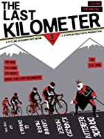 L'Ultimo Chilometro (The Last Kilometer) -  a cycling film