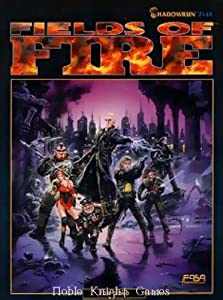 Shadowrun: Fields of Fire (FAS7114) by Tom Dowd