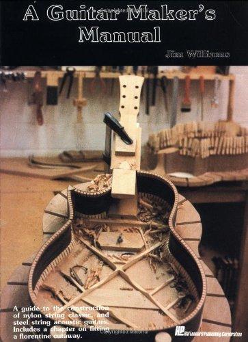 a-guitar-makers-manual