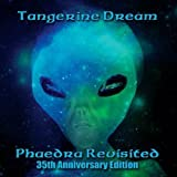 Phaedra Revisited: 35th Anniversary Edition by Tangerine Dream (2010-07-13)