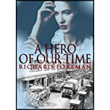 A Hero Of Our Timeby Richard Foreman