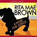 A Nose for Justice: A Novel (       UNABRIDGED) by Rita Mae Brown Narrated by Johanna Parker