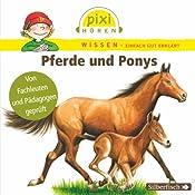 Pferde und Ponys (Pixi Wissen) | Cordula Thörner, Martin Nusch, Hanna Sörensen
