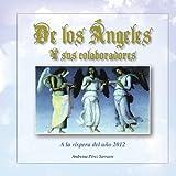 De los Ángeles: A la víspera del año 2012 (Spanish Edition)