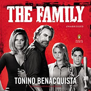 The Family - A Novel (Movie Tie-In), previously published as Malavita Audiobook