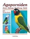 Image de Agaporniden: Arten-Haltung-Ernährung-Zucht
