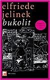 Bukolit (3833303182) by Elfriede Jelinek