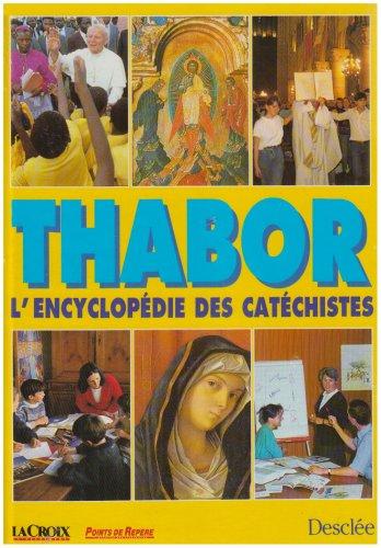 Thabor : L'encyclopédie des catéchistes