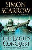 The Eagle's Conquest Simon Scarrow