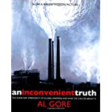 An Inconvenient Truth: The Planetary Emergency of Global Warming and What We Can Do About itby Albert Gore