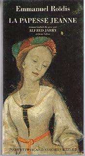 La papesse Jeanne, Roïdis, Emmanuel